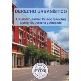 Derecho Urbanístico Básico. Manual para Estudiantes y Profesionales en España