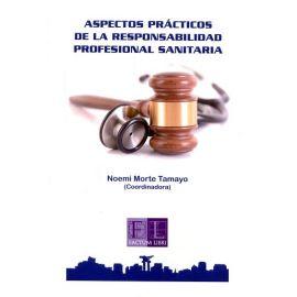 Aspectos Prácticos de la Responsabilidad Profesional Sanitaria