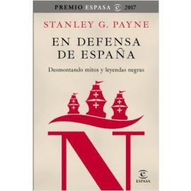 En Defensa de España.  Desmontando Mitos y Leyendas Negras