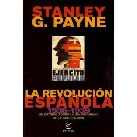Revolución Española (1936-1939).                                                                     Un Estudio sobre la Singularidad de la Guerra Civil