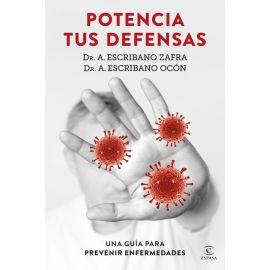 Potencia tus defensas. Una guía para prevenir enfermedades