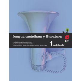Lengua Castellana y Literatura Savia 1º Bachillerato