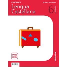 Cuaderno de lengua castellana 6º Primaria. 1º Trimestre