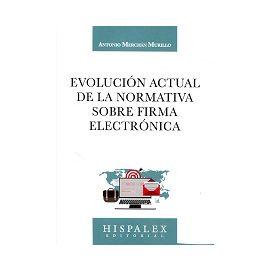 Evolución Actual de la Normativa sobre Firma Electrónica