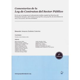 Comentarios de la Ley de Contratos del Sector Público 2019. Por la que se transponen al ordenamiento Jurídico Español las Directivas del Parlamento Europeo y del Consejo 2014/23/UE y 2014/24/UE, de 26 de Febrero de 2014 (Ley 9/2017, de 8 de Noviembre)