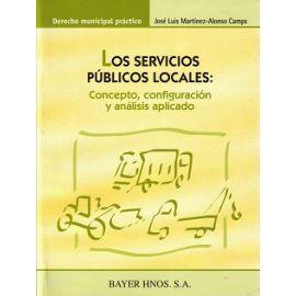 Servicios Públicos Locales. Concepto, Configuración y Análisis Aplicado.