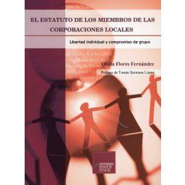 Estatuto de los Miembros de las Corporaciones Locales, El. Libertad Individual y Compromiso de Grupo.
