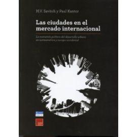 Ciudades en el Mercado Internacional, Las La Economía Política del Desarrollo Urbano en Norteamérica y Europa Occidental.
