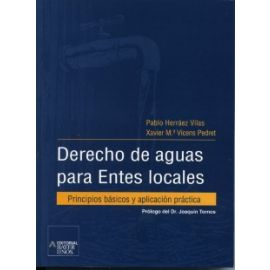 Derecho de Aguas para Entes Locales. Principios Básicos y Aplicación Práctica.