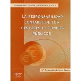 Responsabilidad Contable de los Gestores de Fondos Públicos