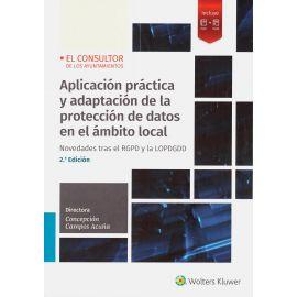 Aplicación Práctica y Adaptación de la Protección de Datos en el Ámbito Local. Novedades Tras el RGPD y la LOPDGDD.