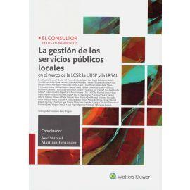 Gestión de los Servicios Públicos Locales. En el Marco de la LCSP, la LRJSP y la LRSAL