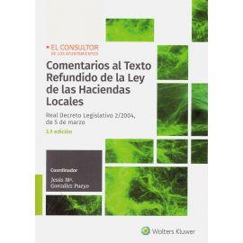Comentarios al Texto Refundido de la Ley de las Hacientas Locales 2019. Real Decreto Legislativo 2/2004, de 5 de marzo
