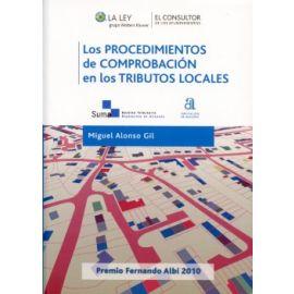 Procedimientos de Comprobación en los Tributos Locales La Eficacia en la Aplicación de los Tributos como Instrumento para Materializar los Princi