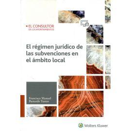 Régimen Jurídico de las Subvenciones en el Ámbito Local
