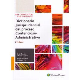 Diccionario Jurisprudencial del Proceso Contencioso-                                                 Administrativo 2018