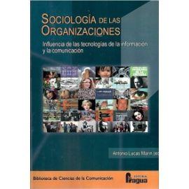 Sociología de las Organizaciones. Influencia de las tecnologías de al información y la comunicación.