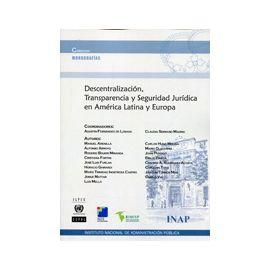 Descentralización, Transparencia y Seguridad Jurídica en América Latina y Europa