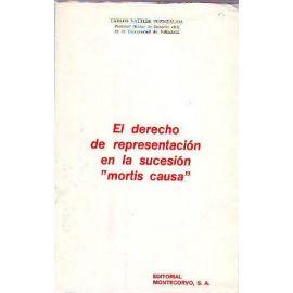 """Derecho de Representación en la Sucesión """"Mortis Causa"""""""