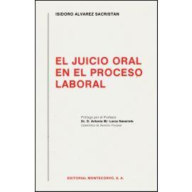 El Juicio Oral en el Proceso Laboral.