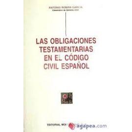 Obligaciones Testamentarias en el Código Civil Español.