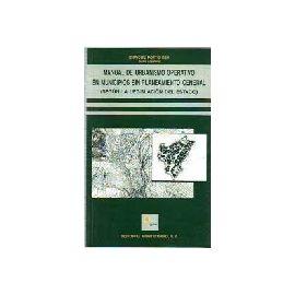 Manual de Urbanismo Operativo en Municipios sin Planeamiento General.