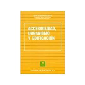 Accesibilidad, Urbanismo y Edificación.