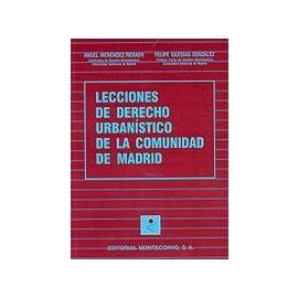 Lecciones de Derecho Urbanístico de la Comunidad de Madrid.