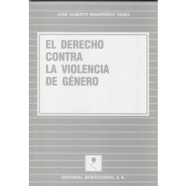 Derecho contra la Violencia de Genero, El.