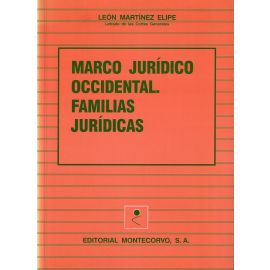 Marco Jurídico Occidental. Familias Jurídicas.