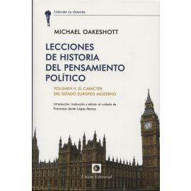 Lecciones de Historia del Pensamiento Político, Vol. II El Carácter del Estado Europeo Moderno.