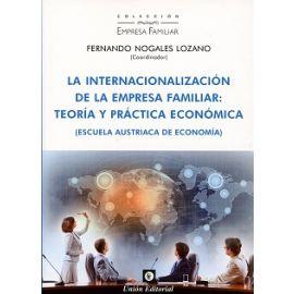 Internacionalización de la Empresa Familiar: Teoría y Práctica Económica (Escuela Austriaca de Economía)