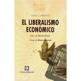Liberalismo Económico en 10 Principios