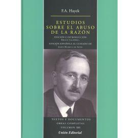 Estudios sobre el Abuso de la Razón. Textos y Documentos Obras Completas Volumen XIII