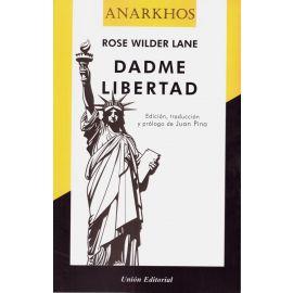 Dadme Libertad