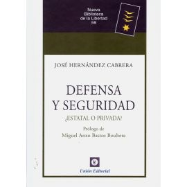 Defensa y seguridad ¿estatal o privada?