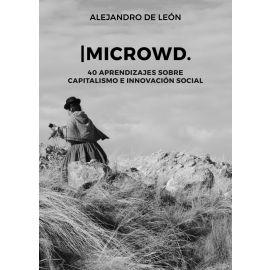 Microwd. 40 aprendizajes sobre capitalismo e innovación social