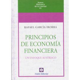 Principios de economía financiera. Un enfoque austriaco