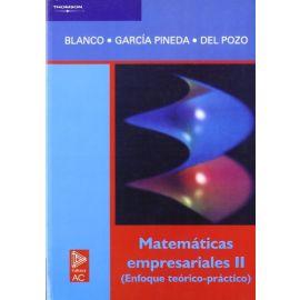 Matemáticas empresariales II (Enfoque teórico-práctico)