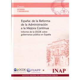 España: de la Reforma de la Administración a la Mejora Continua. Informe de la OCDE sobre Gobernanza Pública en España