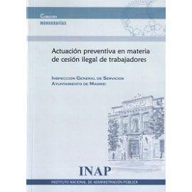 Actuación preventiva en materia de cesión ilegal de trabajadores