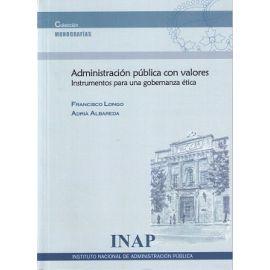 Administración Pública con Valores Instrumentos para una Gobernanza Ética