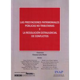 Prestaciones Patrimoniales Públicas no Tributarias y la Resolución Extrajudicial de Conflictos: Actas del X Congreso dela Asociación Española de P