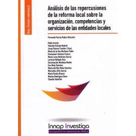 Análisis de las Repercusiones de la Reforma Local sobre la Organización, Competencias y Servicios de las Entidades Locales