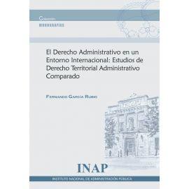 Derecho Administrativo en un Entorno Internacional: Estudios de Derecho Territorial Administrativo Comparado