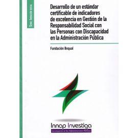 Desarrollo de un Estandar Certificable de Indicadores de Excelencia en Gestión de la Responsabildiad Social con las Personas con Discapacidad en la