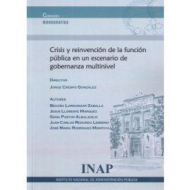 Crisis y Reinvención de la Función Pública en un Escenario de Gobernanza Multinivel