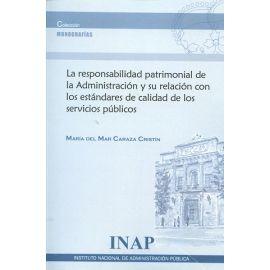 Responsabilidad patrimonial de la administración y su relación con los estándares de calidad de los servicios públicos