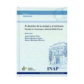 Derecho de la Ciudad y el Territorio Estudios en Homenaje a Manuel Ballbé Prunés