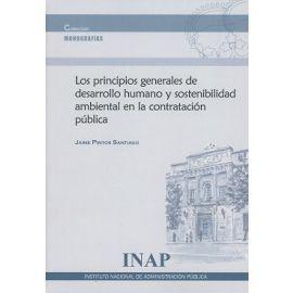 Principios Generales de Desarrollo Humano y Sostenibilidad Ambiental en la Contratación Pública